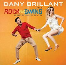 Rock and Swing vol.2 - CD Audio di Dany Brillant