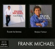 Ecouter les femmes - Bonjour l'amour - CD Audio di Frank Michael