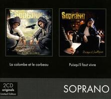 La colombe et le corbeau - Puisqu'il faut vivre - CD Audio di Soprano
