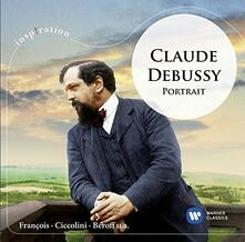 Claude Debussy. Portrait - CD Audio di Claude Debussy