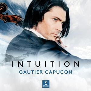 Intuition - Vinile LP di Gautier Capuçon