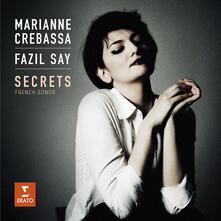 Secrets. Canzoni francesi - CD Audio di Fazil Say,Marianne Crebassa