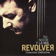 Tu noche y la mia - CD Audio di Revolver