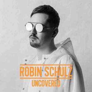 Uncovered - Vinile LP di Robin Schulz
