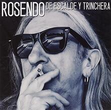 De Escalde Y Trinchera - CD Audio di Rosendo