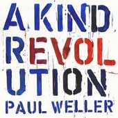CD A Kind Revolution Paul Weller