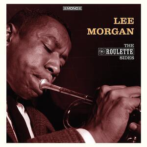 The Roulette Sides - Vinile 10'' di Lee Morgan