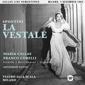 CD La vestale. Milano 7 dicembre 1954 Maria Callas Franco Corelli Gaspare Spontini