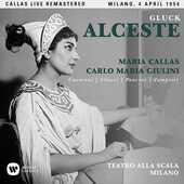 CD Alceste. Milano 4 aprile 1954 Maria Callas Christoph Willibald Gluck Carlo Maria Giulini