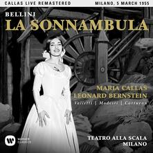 La sonnambula. Milano 5 marzo 1955 (Callas Live Remastered) - CD Audio di Vincenzo Bellini,Leonard Bernstein,Maria Callas,Cesare Valletti