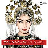 Vinile Live & Alive. The Ultimate Live Collection Remastered Maria Callas
