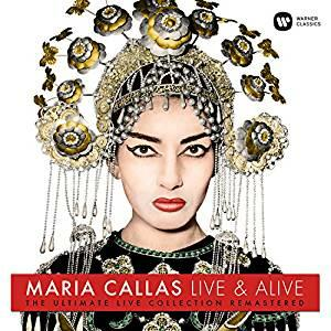 Live & Alive. The Ultimate Live Collection Remastered - Vinile LP di Maria Callas