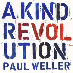 A Kind Revolution - Vinile LP di Paul Weller