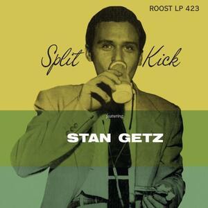 Split Kick - Vinile 10'' di Stan Getz