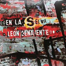 En La Selva - CD Audio di Leon Benavente
