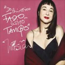 Do primeiro Fado ao ultimo Tango - CD Audio di Misia
