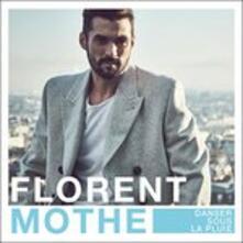 Danser La Pluie - CD Audio di Florent Mothe