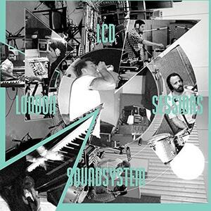 London Sessions - Vinile LP di LCD Soundsystem