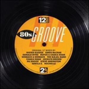 12 Inch Dance. 80s Groove - Vinile LP