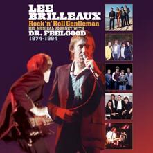Lee Brilleaux. Rock 'n' Roll Gentlemen 1974-1994 (Box Set) - CD Audio di Dr. Feelgood