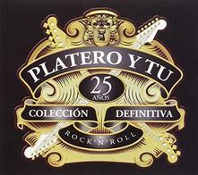 Collecion definitiva. 25 años - CD Audio di Platero y tú