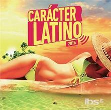 Caracter Latino 2016 - CD Audio