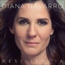 Resiliencia - CD Audio di Diana Navarro