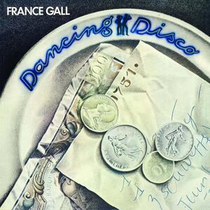 Dancing Disco - Vinile LP di France Gall
