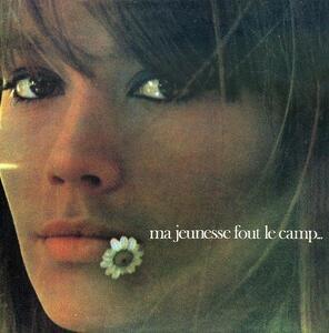 Ma Jeunesse Fout Le Camp - Vinile LP di Françoise Hardy