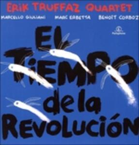 El Tiempo De la - Vinile LP di Erik Truffaz