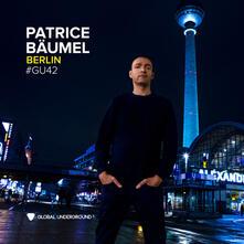 Global Underground 42 Berlin - CD Audio di Patrice Baumel