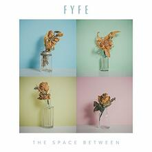 Space Between - CD Audio di Fyfe