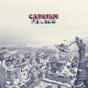 Panic - Vinile LP di Caravan Palace