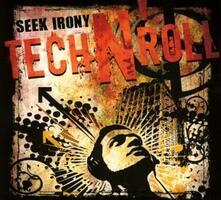 Tech n' Roll - CD Audio di Seek Irony