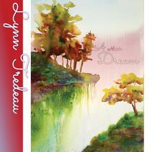 A New Dream - CD Audio di Lynn Tredeau