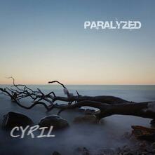 Paralyzed - CD Audio di Cyril