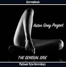 Sensual Side - CD Audio di Aston Grey Project