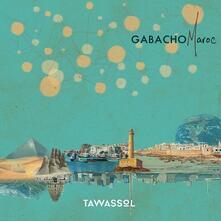 Tawassol - CD Audio di Gabacho Maroc