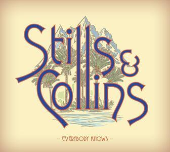 Everybody Knows - Vinile LP di Judy Collins,Stephen Stills