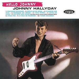 Hello Johnny - Vinile LP di Johnny Hallyday