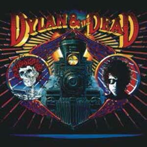 Dylan & The Dead - Vinile LP di Bob Dylan,Grateful Dead