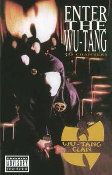 Enter the Wu-Tang Clan 36 Chambers (Limited Edition) (Musicassetta) - Musicassetta di Wu-Tang Clan