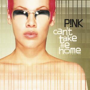 Can't Take Me Home - Vinile LP di P!nk