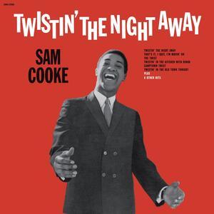 Twistin' the Night Away - Vinile LP di Sam Cooke