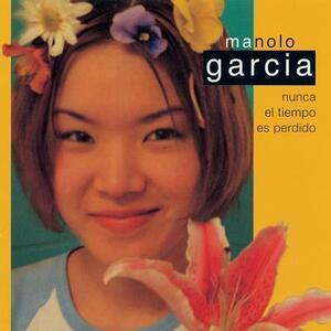 Nunca el tiempo es perdido - Vinile LP di Manolo Garcia