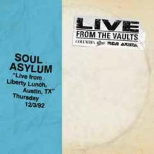 Live from Liberty Lunch. Austin, TX 03-12-1992 - Vinile LP di Soul Asylum
