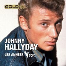 Le Meilleur des Annees - CD Audio di Johnny Hallyday