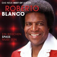Ein Bischen Spass Muss Sein - CD Audio di Roberto Blanco