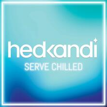 Hedkandi Serve Chilled - CD Audio