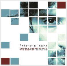 CD Parole, rumori e anni Fabrizio Moro